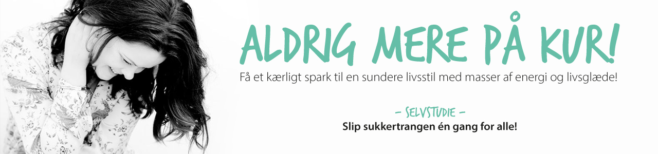 ALDRIG MERE PÅ KUR - Slip sukkertrangen en gang for alle