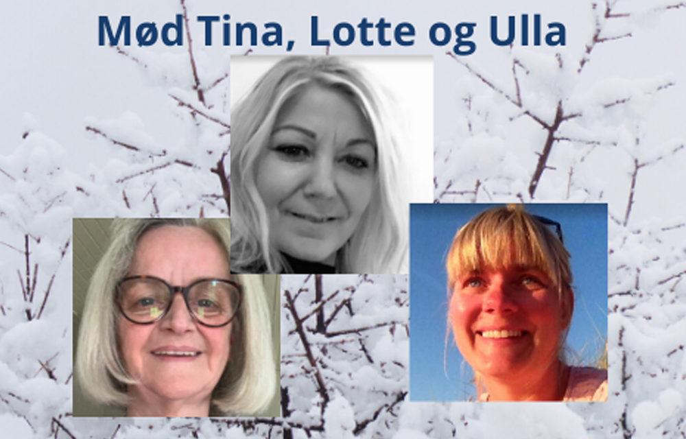 Tina, Lotte og Ullas forvandlingshistorie