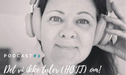 Podcast #2 – Når overvægten påvirker os socialt…